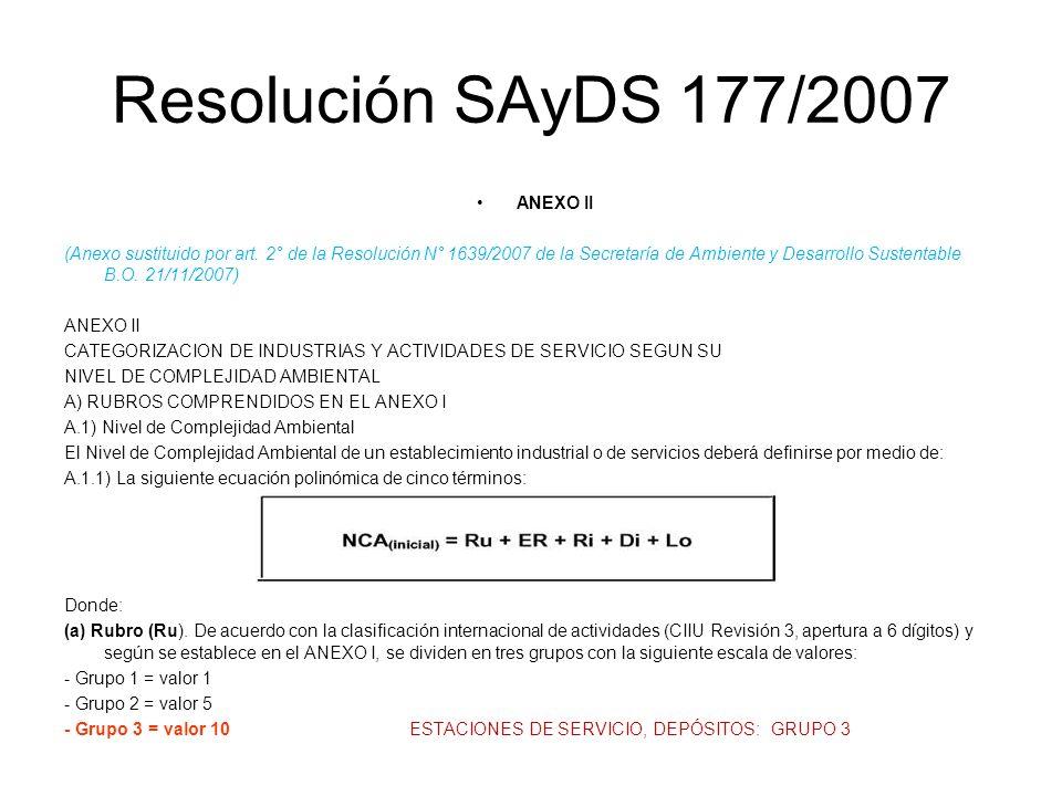 Resolución SAyDS 177/2007 ANEXO II (Anexo sustituido por art. 2° de la Resolución N° 1639/2007 de la Secretaría de Ambiente y Desarrollo Sustentable B