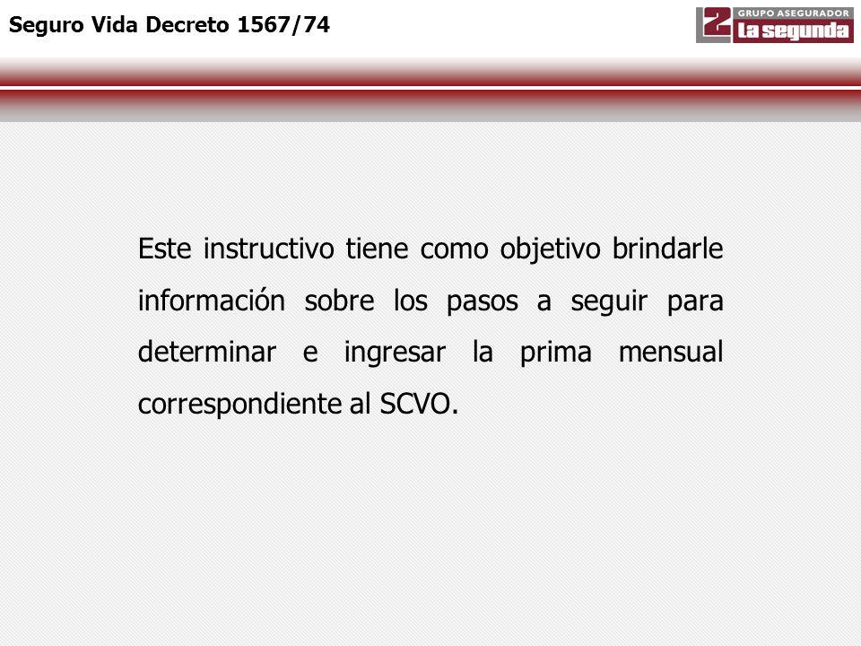PRIMER PASO Seguro Vida Decreto 1567/74