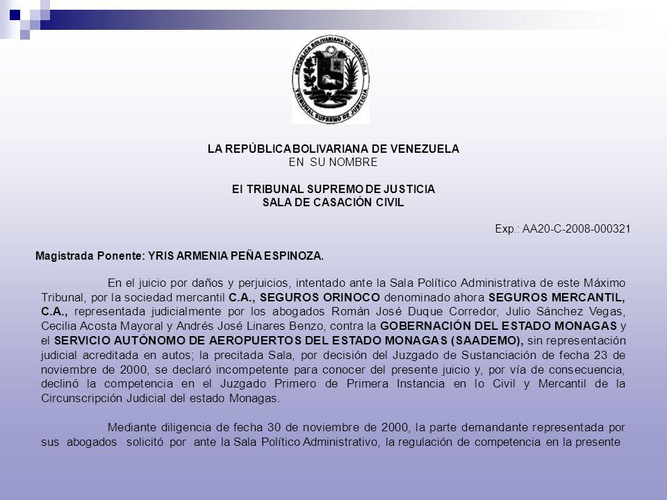 LA REPÚBLICA BOLIVARIANA DE VENEZUELA EN SU NOMBRE El TRIBUNAL SUPREMO DE JUSTICIA SALA DE CASACIÓN CIVIL Exp.: AA20-C-2008-000321 Magistrada Ponente: