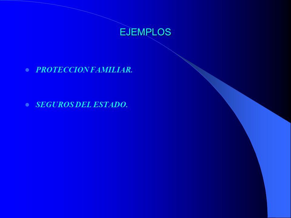 EJEMPLOS PROTECCION FAMILIAR. SEGUROS DEL ESTADO.