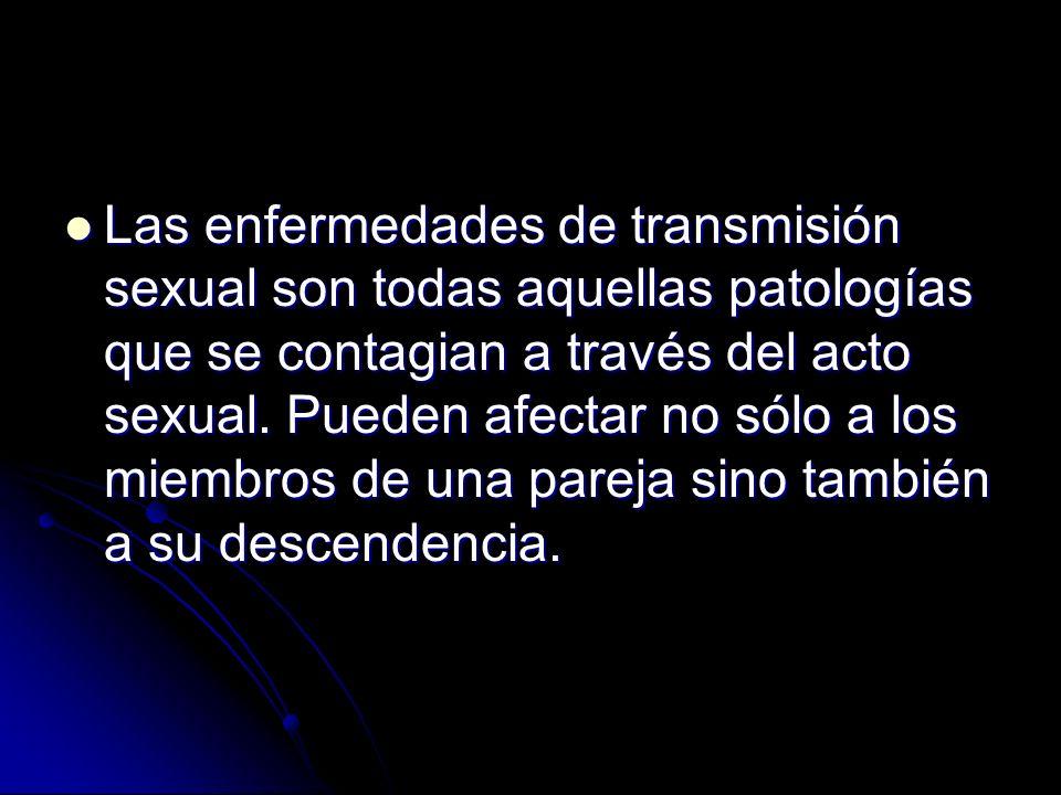 Las enfermedades de transmisión sexual son todas aquellas patologías que se contagian a través del acto sexual.