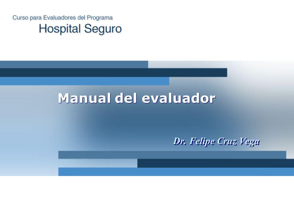 Dr. Felipe Cruz Vega Manual del evaluador