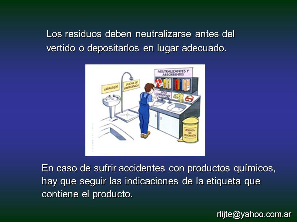 En caso de sufrir accidentes con productos químicos, hay que seguir las indicaciones de la etiqueta que contiene el producto. Los residuos deben neutr