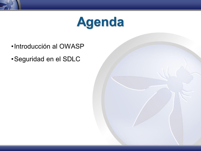 Agenda Introducción al OWASP Seguridad en el SDLC