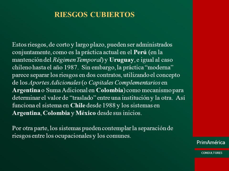 PrimAmérica CONSULTORES RIESGOS CUBIERTOS Estos riesgos, de corto y largo plazo, pueden ser administrados conjuntamente, como es la práctica actual en