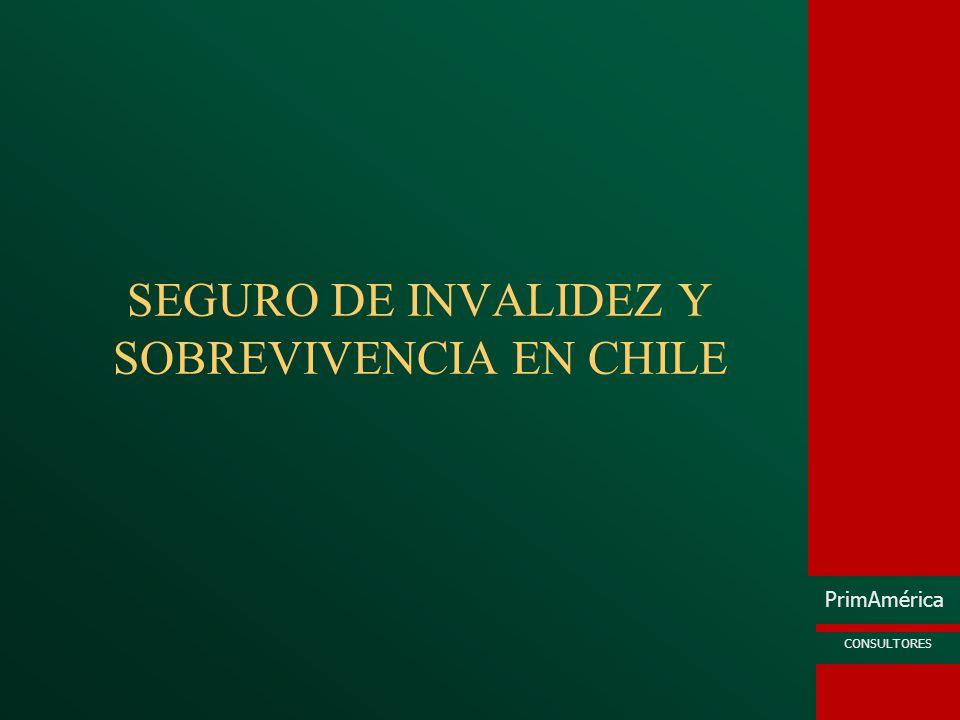 PrimAmérica CONSULTORES SEGURO DE INVALIDEZ Y SOBREVIVENCIA EN CHILE