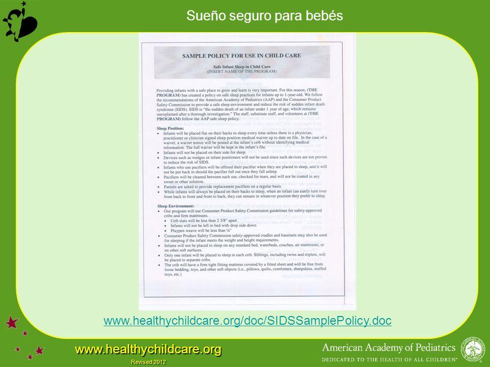Sueño seguro para bebés www.healthychildcare.org Revised 2012 www.healthychildcare.org/doc/SIDSSamplePolicy.doc