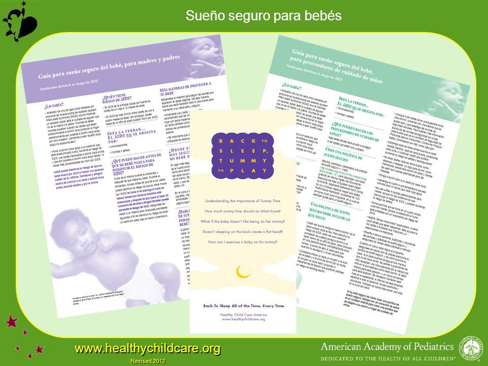 Sueño seguro para bebés www.healthychildcare.org Revised 2012