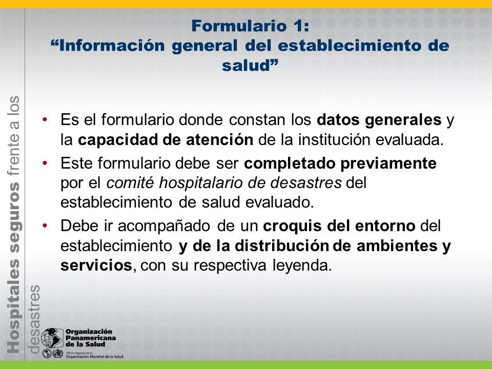 Hospitales seguros frente a los desastres PROCEDIMIENTOS Y RECOMENDACIONES PARA LA EVALUACION DE ESTABLECIMIENTOS DE SALUD Coordinación general de tod