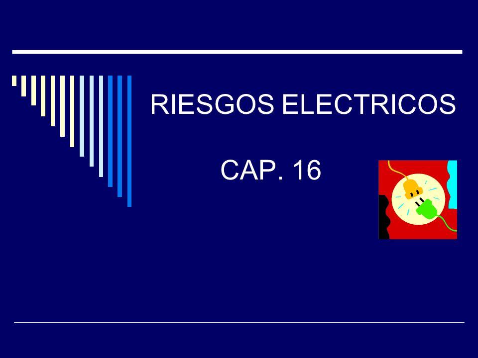 RIESGOS ELECTRICOS CAP. 16
