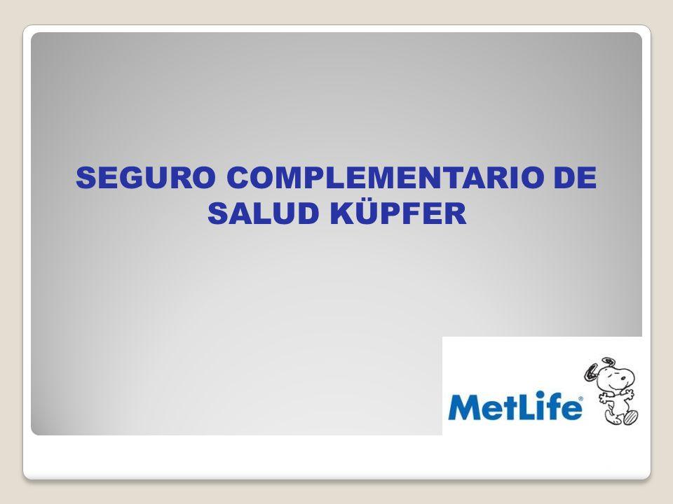 SEGURO COMPLEMENTARIO DE SALUD KÜPFER