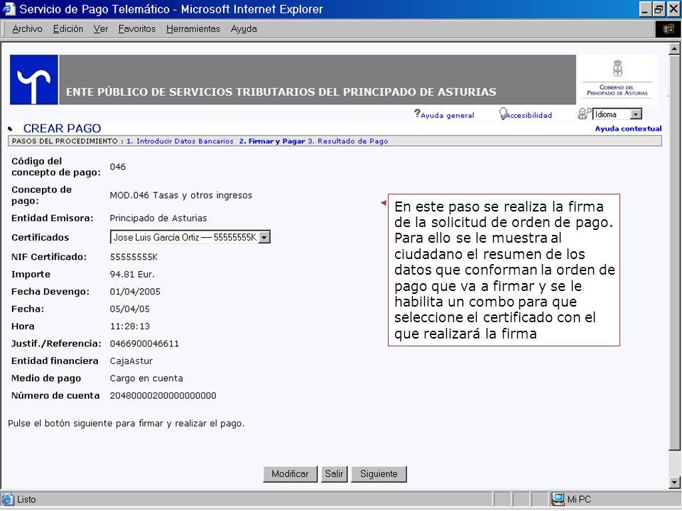 20 En este paso se realiza la firma de la solicitud de orden de pago. Para ello se le muestra al ciudadano el resumen de los datos que conforman la or