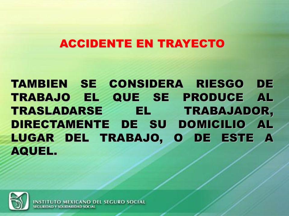 ACCIDENTE DE TRABAJO: ES TODA LESION ORGANICA O PERTURBACION FUNCIONAL INMEDIATA O POSTERIOR; O LA MUERTE PRODUCIDA REPENTINAMENTE EN EJERCICIO O CON