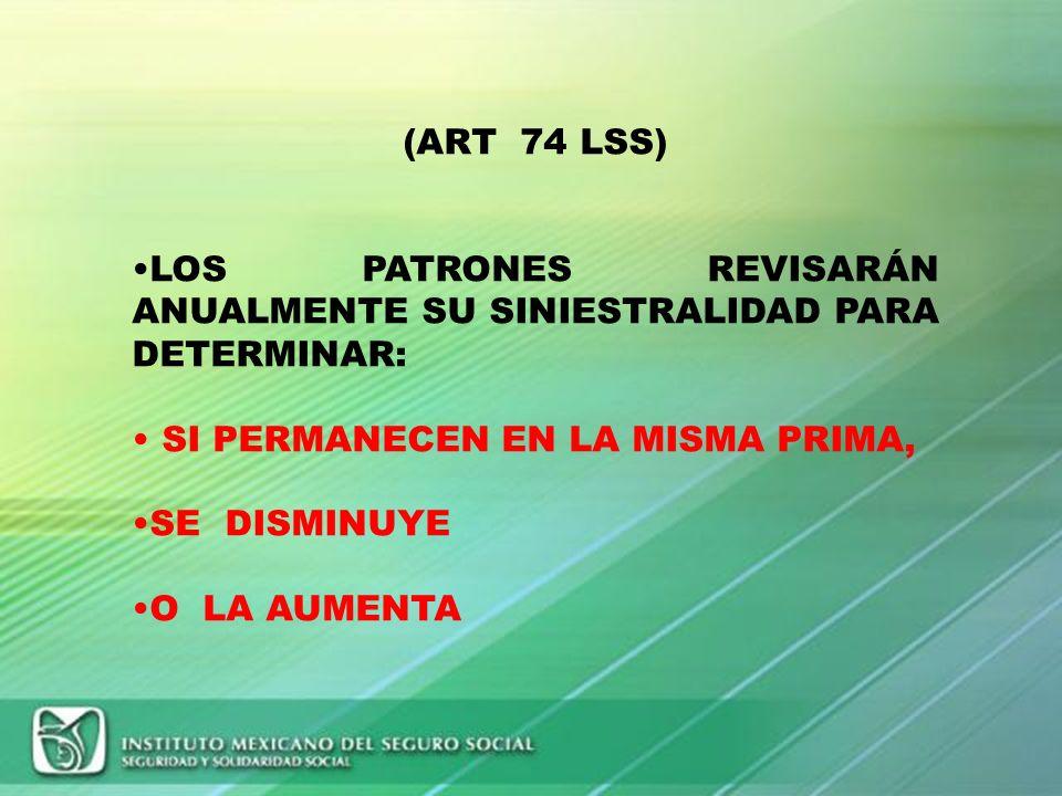 DETERMINACION DE LA PRIMA EN EL SEGURO DE RIESGOS DE TRABAJO, DERIVADA DE LA REVISION ANUAL DE LA SINIESTRALIDAD. 2010
