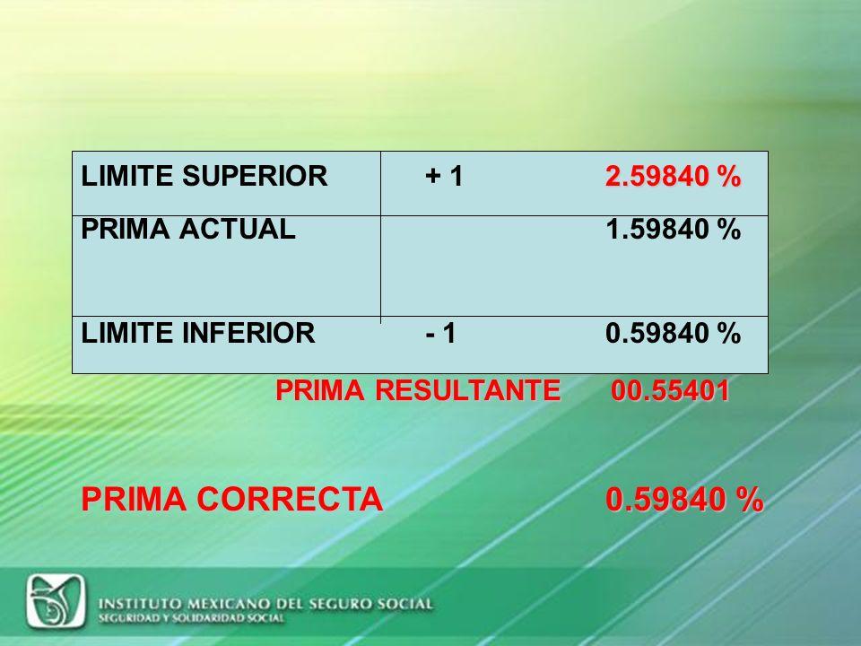 DESPEJE DE LA FORMULA (continuación) =[ 0.0082191 ] * ( 2.3/35.0) + 0.0050 =(0.0082191 * 0.0657142) + 0.0050 =0.0005401 + 0.0050 =0.0055401* 100 PRIMA