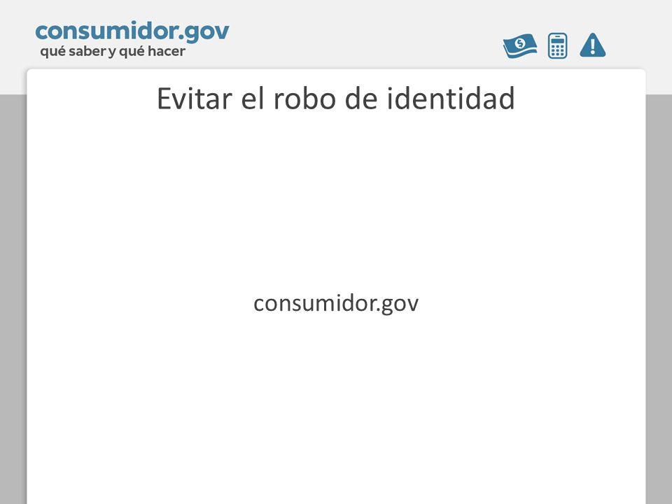 Evitar el robo de identidad consumidor.gov