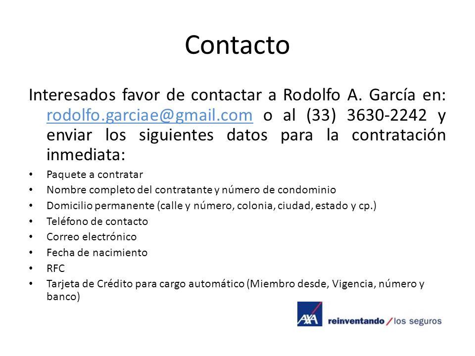 Contacto Interesados favor de contactar a Rodolfo A. García en: rodolfo.garciae@gmail.com o al (33) 3630-2242 y enviar los siguientes datos para la co
