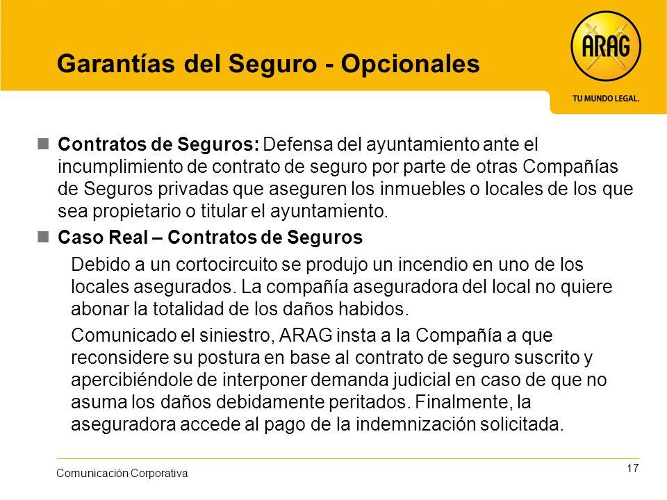 17 Comunicación Corporativa Garantías del Seguro - Opcionales Contratos de Seguros: Defensa del ayuntamiento ante el incumplimiento de contrato de seg
