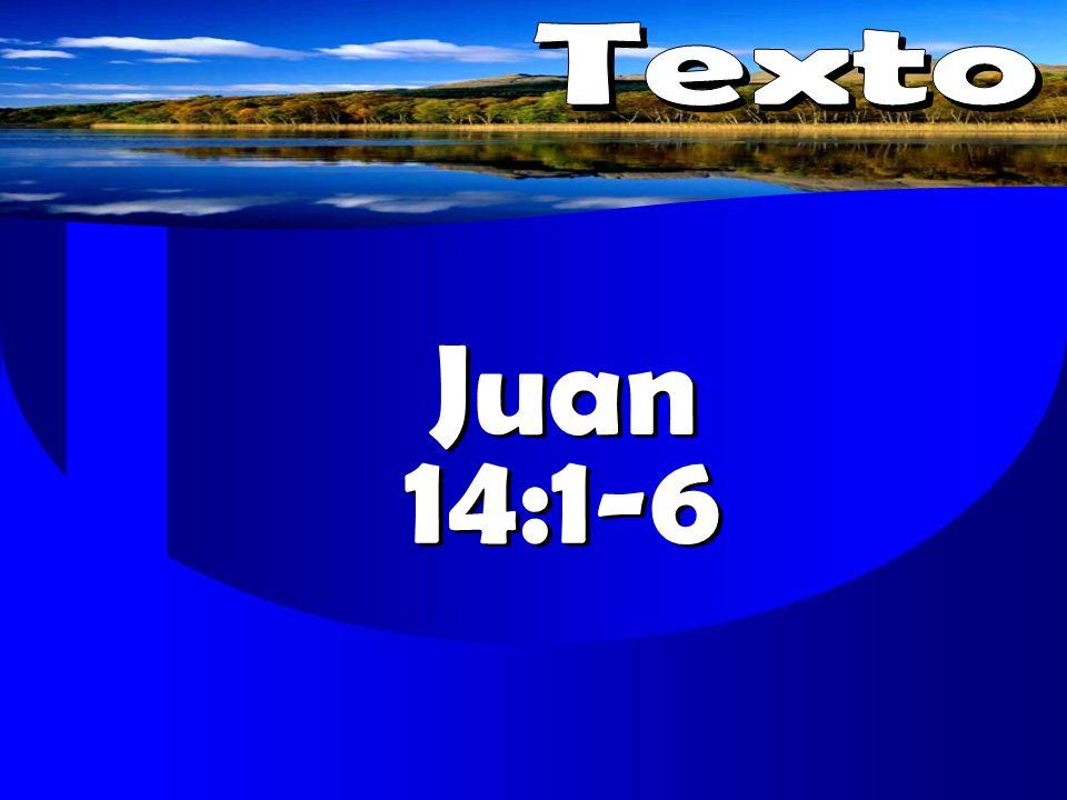 Juan 14:1-6