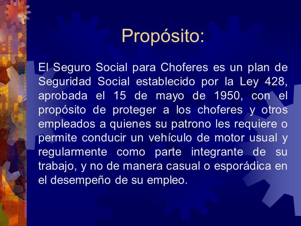 SEGURO SOCIAL PARA CHOFERES Ley 428 de 15 de mayo de 1950