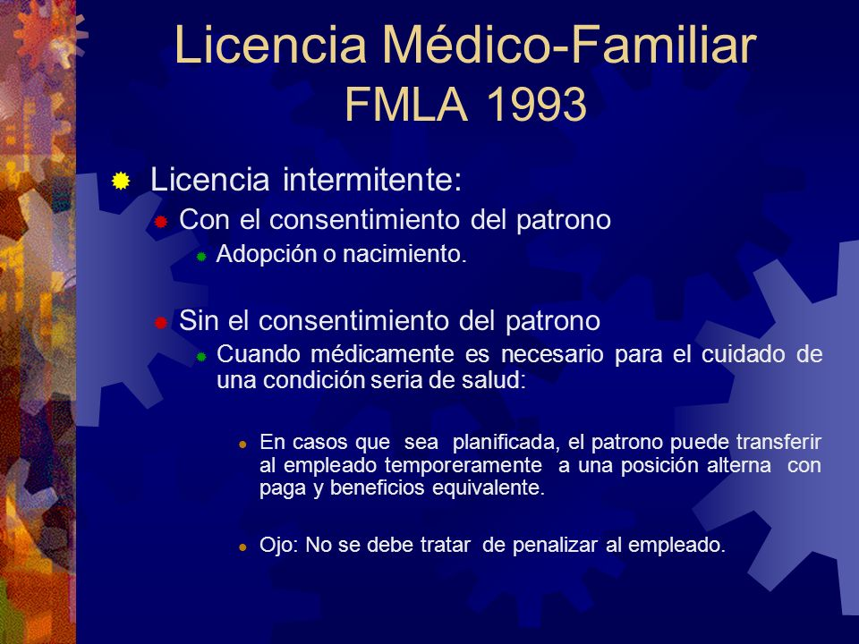 Licencia Médico-Familiar FMLA 1993 PROVEEDOR DE SALUD DOCTOR OPTÓMETRA ENFERMERA QUIROPRÁCTICO PSICÓLOGO TRABAJADOR SOCIAL CLÍNICO NATURÓPATA LICENCIA