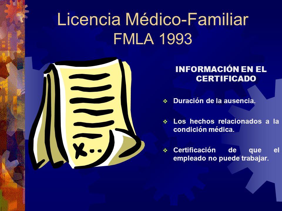 CERTIFICADO MÉDICO Patrono puede exigir que se presente un certificado médico. Con la notificación individualizada se le debe exigir el mismo. En caso
