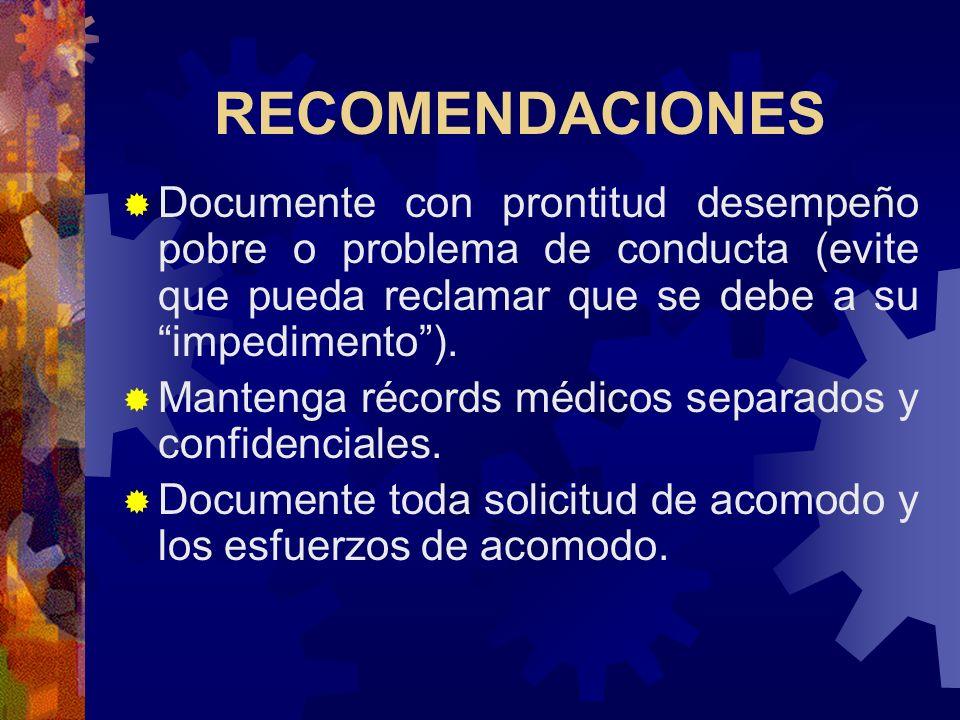RECOMENDACIONES Mantenga Descripción de Puestos (Job Descriptions) precisos. Identifique tareas esenciales y condiciones a las cuales queda expuesto.