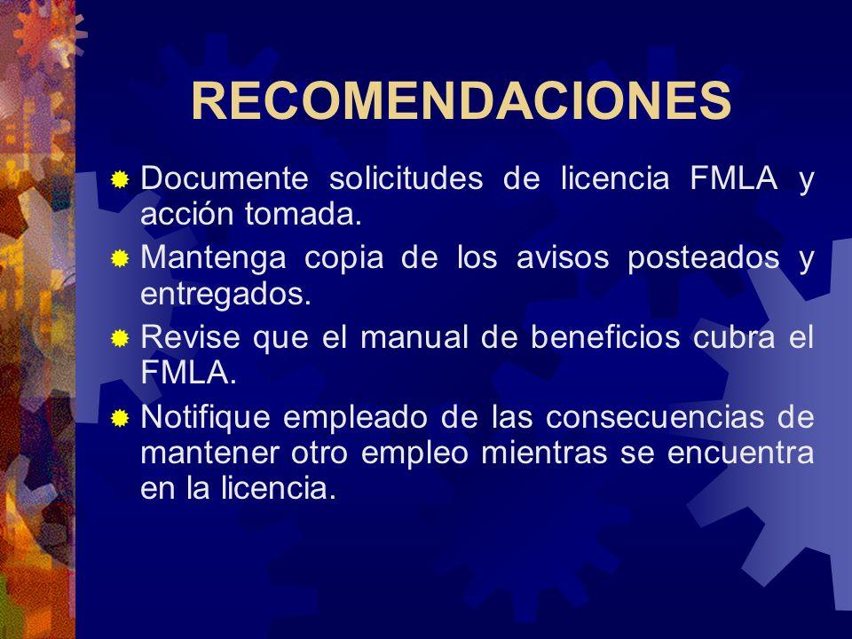 RECOMENDACIONES Documente con prontitud desempeño pobre o problema de conducta (evite que pueda reclamar que se debe a su impedimento). Mantenga récor