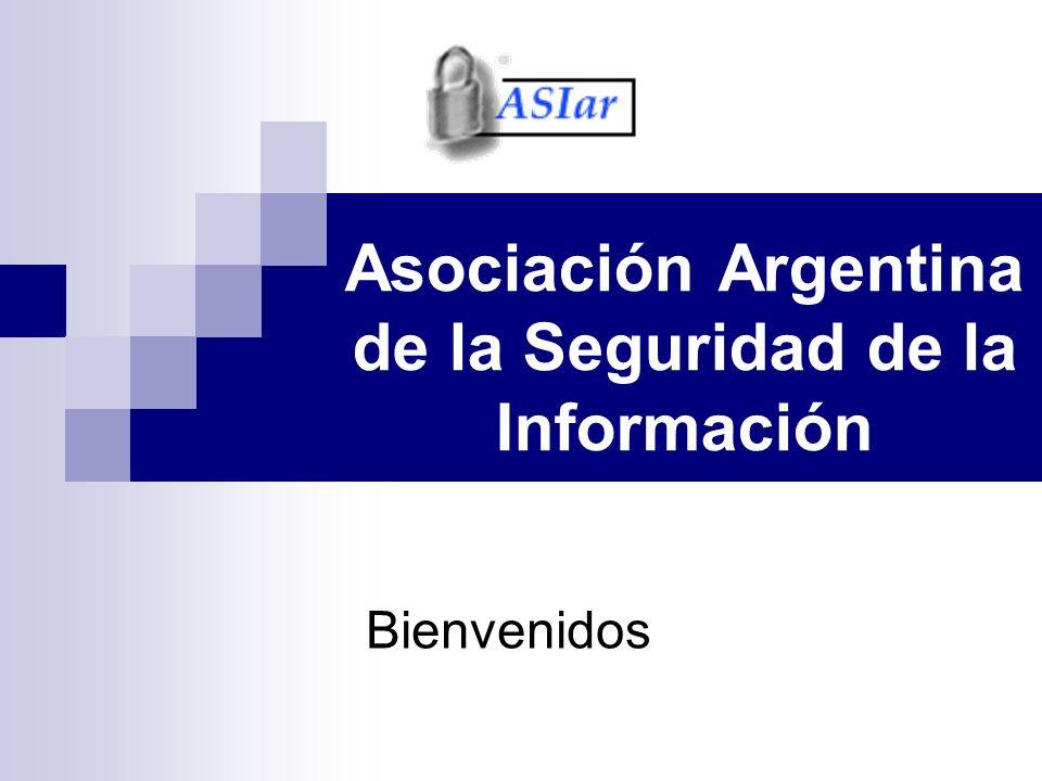 Asociación Argentina de la Seguridad de la Información Bienvenidos