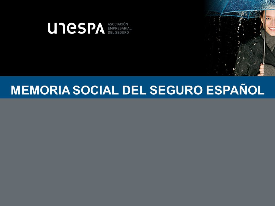 MEMORIA SOCIAL DEL SEGURO ESPAÑOL
