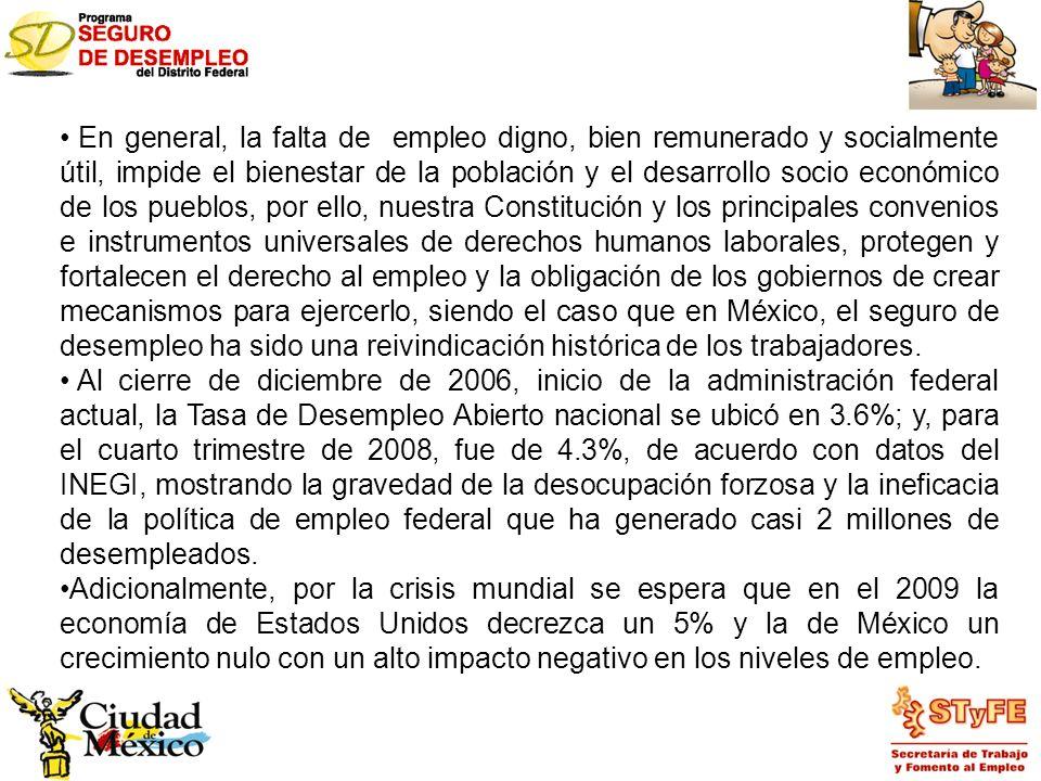 En general, la falta de empleo digno, bien remunerado y socialmente útil, impide el bienestar de la población y el desarrollo socio económico de los p
