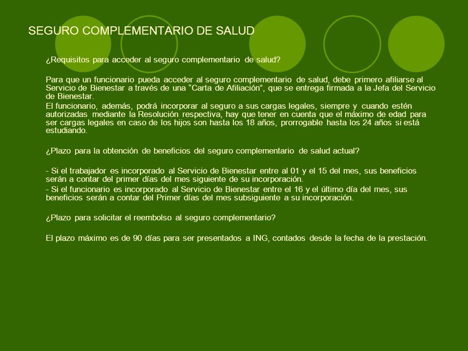 SEGURO COMPLEMENTARIO DE SALUD ¿Qué exclusiones tiene el seguro de complementario de salud actual.