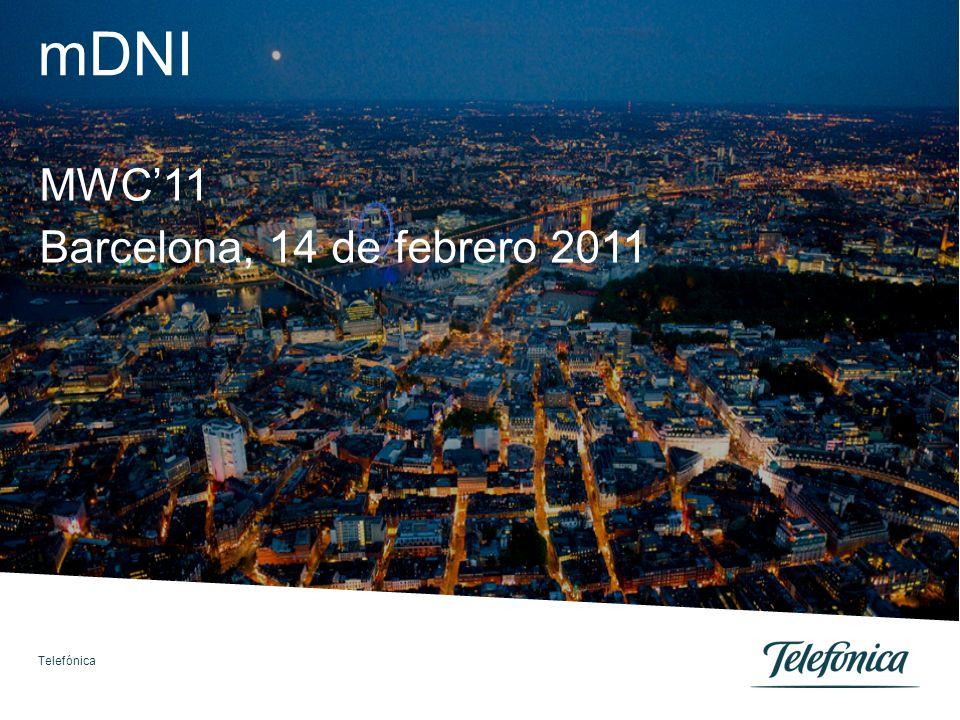 mDNI MWC11 Barcelona, 14 de febrero 2011 Telefónica