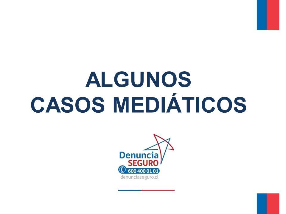 ALGUNOS CASOS MEDIÁTICOS
