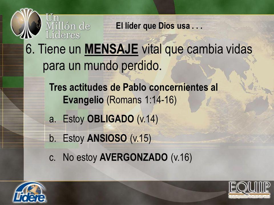 Tres actitudes de Pablo concernientes al Evangelio (Romans 1:14-16) a.Estoy OBLIGADO (v.14) b.Estoy ANSIOSO (v.15) c.No estoy AVERGONZADO (v.16) 6. Ti