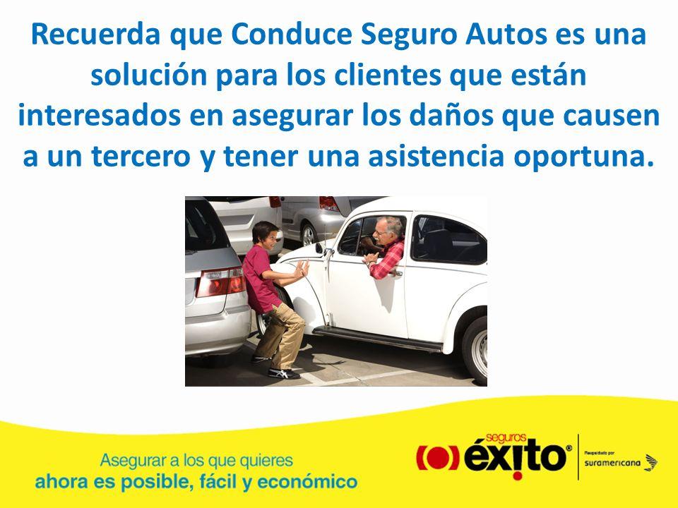 Recuerda que Conduce Seguro Autos es una solución para los clientes que están interesados en asegurar los daños que causen a un tercero y tener una as