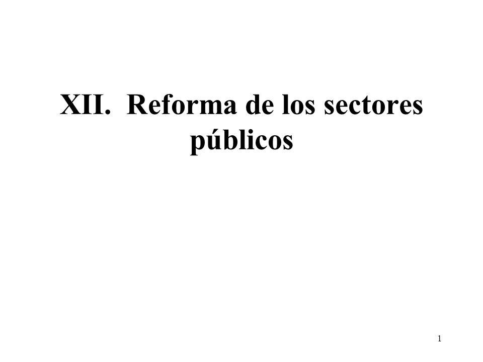 1 XII. Reforma de los sectores públicos