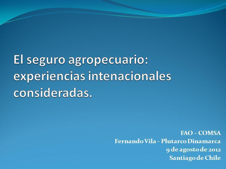 FAO - COMSA Fernando Vila - Plutarco Dinamarca 9 de agosto de 2012 Santiago de Chile