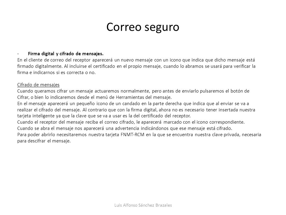 Correo seguro -Firma digital y cifrado de mensajes.