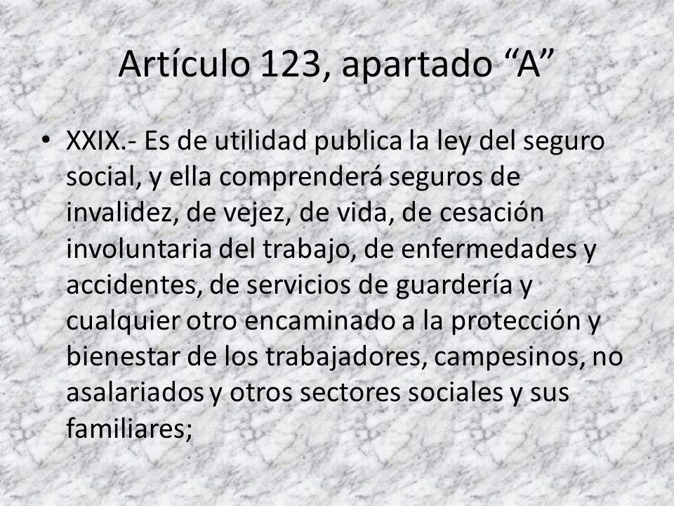 Artículo 123, apartado A XXX.- Asimismo, serán consideradas de utilidad social, las sociedades cooperativas para la construcción de casas baratas e higiénicas, destinadas a ser adquiridas en propiedad por los trabajadores en plazos determinados.