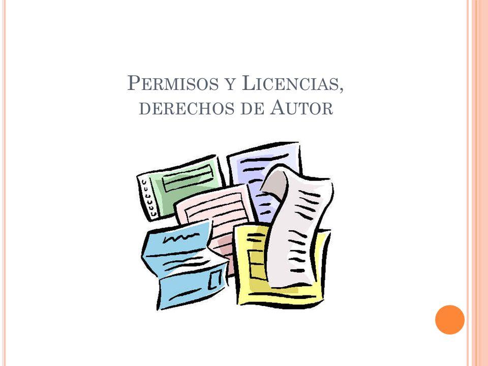 P ERMISOS Y L ICENCIAS, DERECHOS DE A UTOR