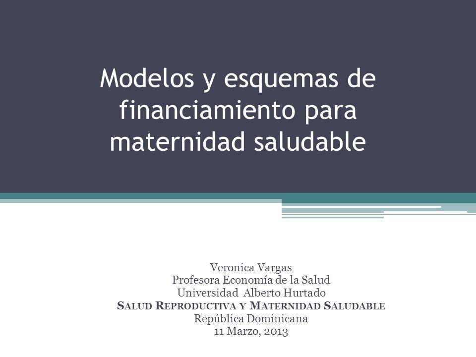 Contenido Programas materno infantiles y su efectividad – Indicador: Cambios de la RMM en los últimos 20 años Modelos de financiamiento Financiamiento público e innovaciones en la presupuestación y pago a los proveedores Paquete de intervenciones: La cobertura de los servicios obstétricos de emergencia -- ejemplo el SUMI de Bolivia Otros modelos alternativos de financiamiento Conclusiones