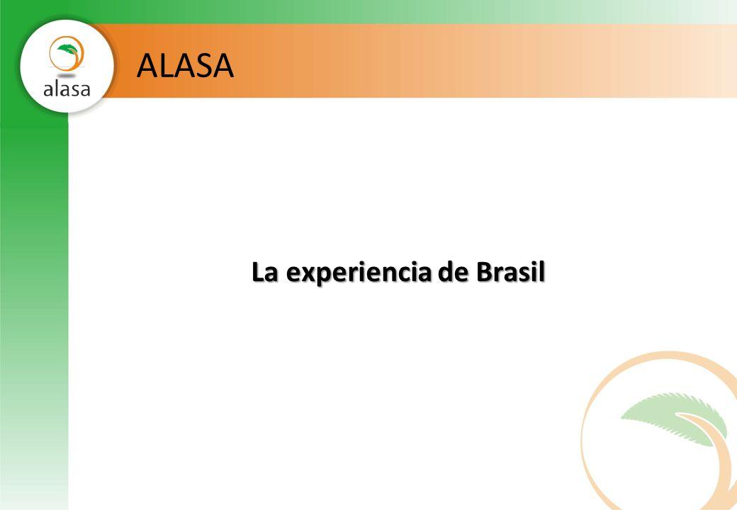 ALASA La experiencia de Brasil