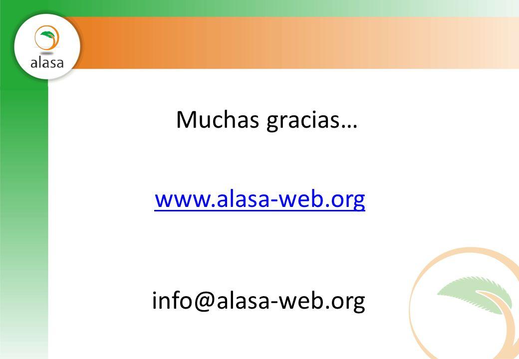 Muchas gracias… www.alasa-web.org info@alasa-web.org