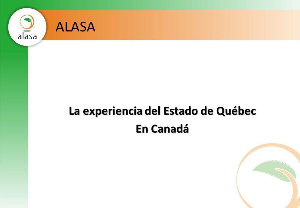 QUÉBEC Asociación única: Estado/Productores/Instituciones financieras/Contadores acreditados/etc.