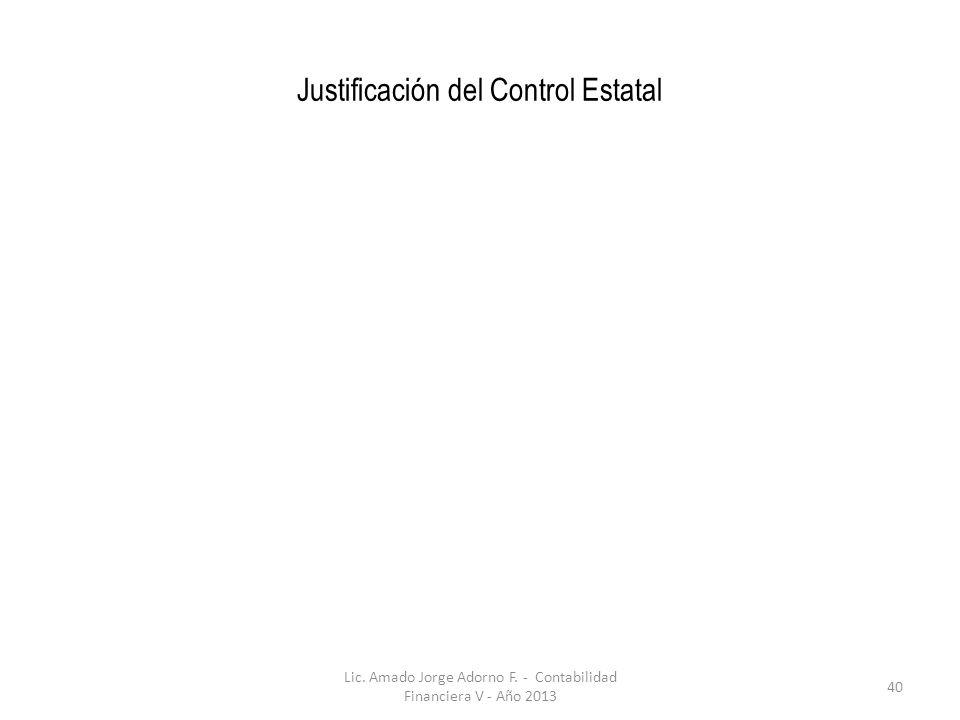 Justificación del Control Estatal Lic.Amado Jorge Adorno F.