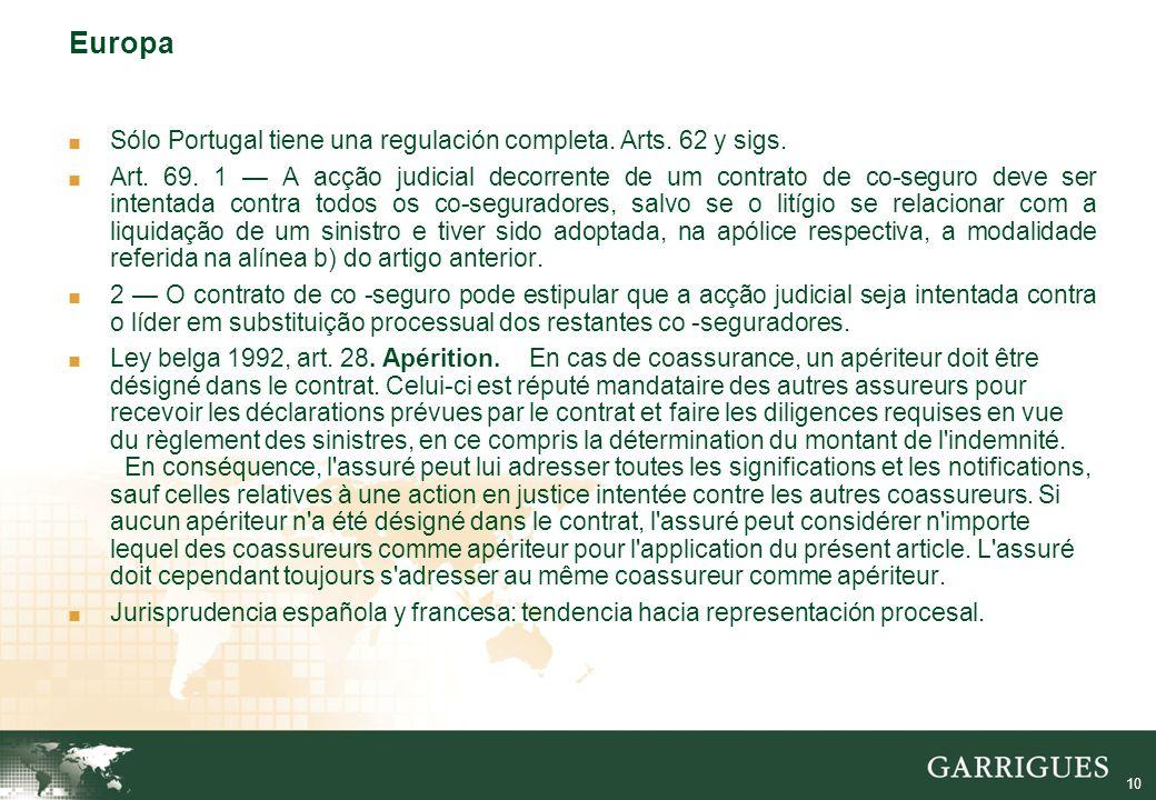 10 Europa Sólo Portugal tiene una regulación completa.