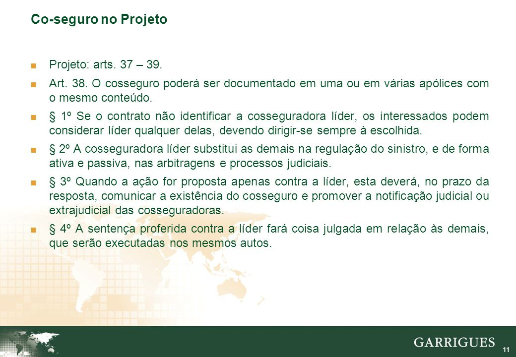 11 Co-seguro no Projeto Projeto: arts. 37 – 39. Art.