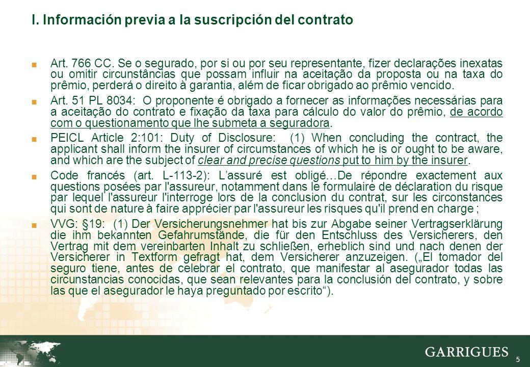 5 I. Información previa a la suscripción del contrato Art.