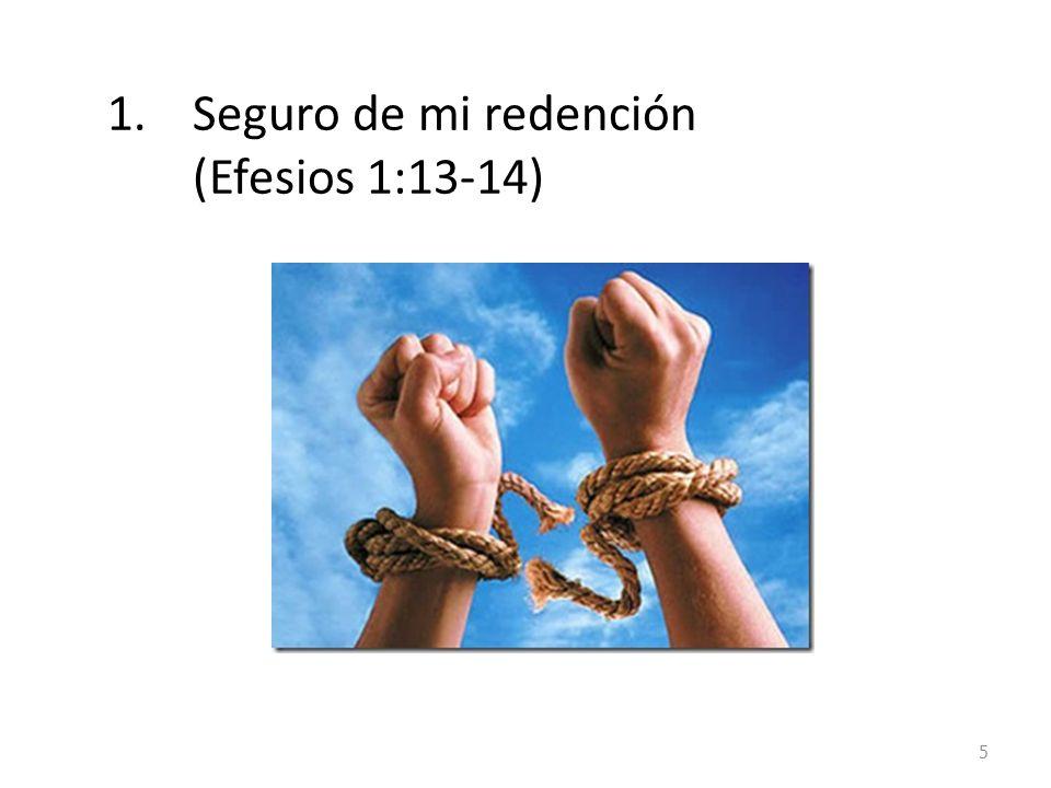 1.Seguro de mi redención (Efesios 1:13-14) 5